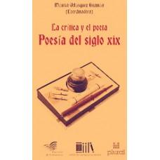 LA CRÍTICA Y EL POETA. POESÍA DEL SIGLO XIX